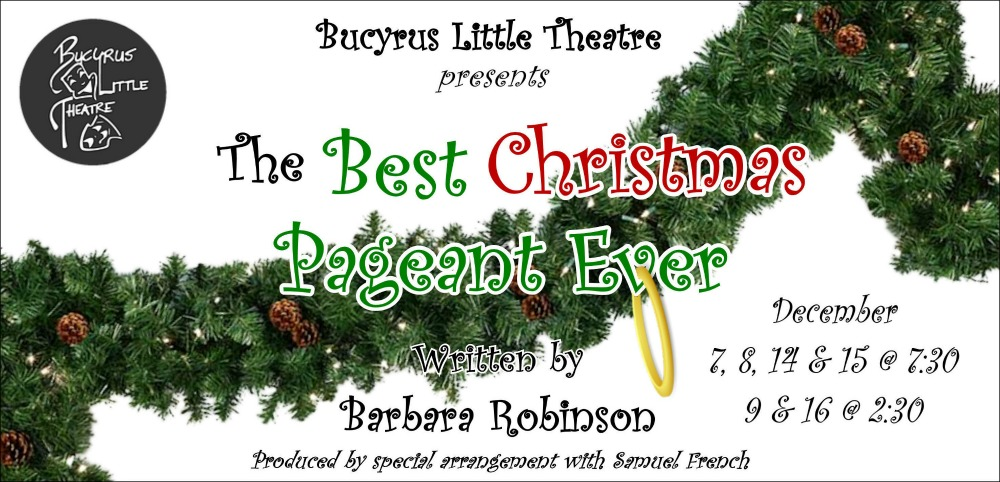 Blt Presents The Best Christmas Pageant Ever Bucyrus Area Chamber